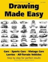 Drawing Made Easy: Cars, Lorries, Sports Cars, Vintage Cars, All-Terrain Vehicles артикул 11266b.