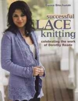 Successful Lace Knitting: Celebrating the Work of Dorothy Reade артикул 11272b.