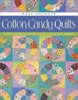 Cotton Candy Quilts: Using Feedsacks, Vintage and Reproduction Fabrics артикул 11287b.