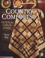 Country Comforts: Quilts for Casual Living (That Patchwork Place) артикул 11295b.