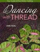 Dancing with Thread: Your Guide to Free-Motion Quilting артикул 11297b.