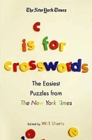 The New York Times C Is for Crosswords: The Easiest Puzzles from The New York Times артикул 11388b.
