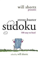 Will Shortz Presents Stress-Buster Sudoku: 100 Wordless Crossword Puzzles артикул 11399b.