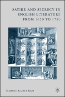 Satire and Secrecy in English Literature from 1650 to 1750 артикул 11415b.