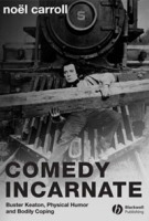 Comedy Incarnate: Buster Keaton, Physical Humor, and Bodily Coping артикул 11433b.